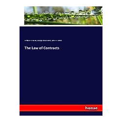 The Law of Contracts. William H. Rawle  George Sharswood  John W. Smith  - Buch