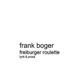 Freiburger Roulette. Frank Boger  - Buch