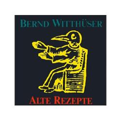 Bernd Witthüser - Alte Rezepte (CD)