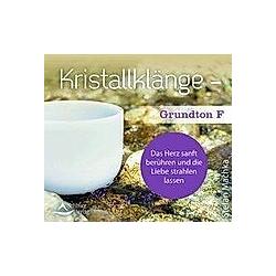 Kristallklänge - Grundton F  1 Audio-CD - Hörbuch