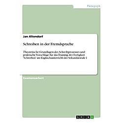 Schreiben in der Fremdsprache. Jan Altendorf  - Buch