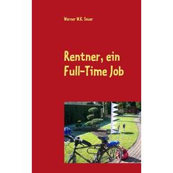 Rentner, ein Full-Time Job