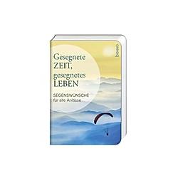 Gesegnete Zeit  gesegnetes Leben - Buch