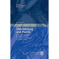 Übersetzung und Poetik. Jan K. Hon  - Buch