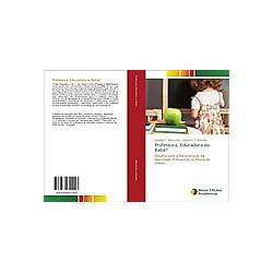 Professora, Educadora ou Babá?