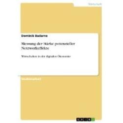 Messung der Stärke potenzieller Netzwerkeffekte als Buch von Dominik Badarne