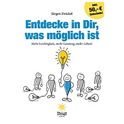 Entdecke in Dir  was möglich ist. Jürgen Zwickel  - Buch