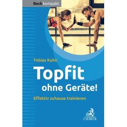 Topfit ohne Geräte!: eBook von Tobias Kuhn