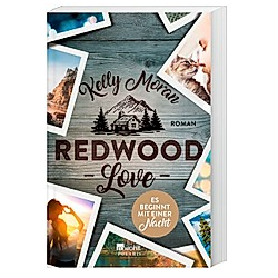 Redwood Love - Es beginnt mit einer Nacht / Redwood Bd.3. Kelly Moran  - Buch