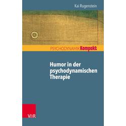 Humor in der psychodynamischen Therapie: eBook von Kai Rugenstein