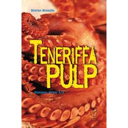 Teneriffa Pulp: eBook von Stefan Brendle