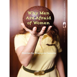 Why Men Are Afraid of Women: eBook von Francois Camoin