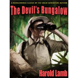 The Devil's Bungalow: eBook von Harold Lamb
