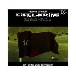 Jacques Berndorf - Eifel-Krimi Folge 6-Eifel-Filz (CD)
