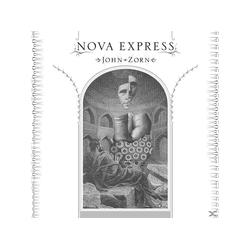 John Zorn - Nova Express (CD)