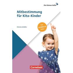 Mitbestimmung für Kita-Kinder: Buch von Christa Schäfer