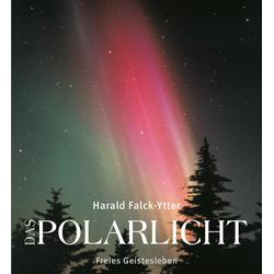 Das Polarlicht als Buch von Harald Falck-Ytter