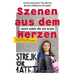 Szenen aus dem Herzen. Malena Ernman  Svante Thunberg  Beata Ernman  Greta Thunberg  - Buch