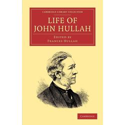 Life of John Hullah als Taschenbuch von John Hullah