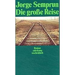 Die große Reise. Jorge Semprún  - Buch