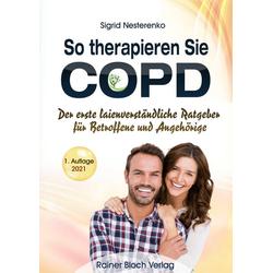 So therapieren Sie COPD: Taschenbuch von Sigrid Nesterenko