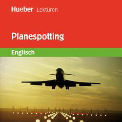 Planespotting als Hörbuch Download von James Bean