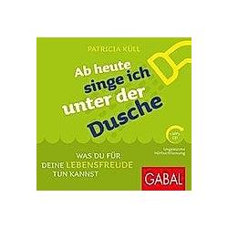 Ab heute singe ich unter der Dusche, 1 MP3-CD