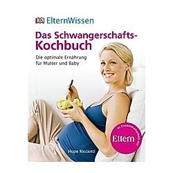 Das Schwangerschafts-Kochbuch