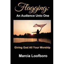 Flagging als Buch von Marcia Loofboro