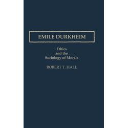 Emile Durkheim als Buch von Robert T. Hall