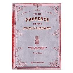 Von der Provence bis nach Pondicherry
