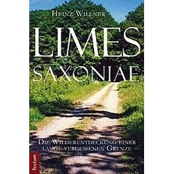 Limes Saxoniae. Heinz Willner  - Buch