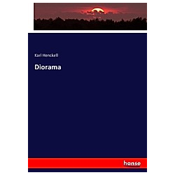 Diorama. Karl Henckell  - Buch