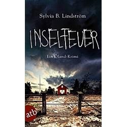 Inselfeuer / Stellan Qvist & Alasca Rosengren Bd.1. Sylvia B. Lindström  - Buch