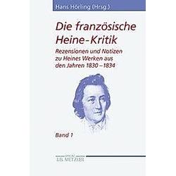 Die französische Heine-Kritik: Bd.1 Die französische Heine-Kritik; . - Buch