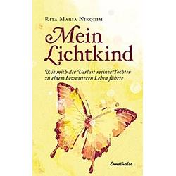 Mein Lichtkind. Rita Maria Nikodim  - Buch