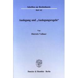 Auslegung und ' Auslegungsregeln' als Buch von Dietrich Vollmer