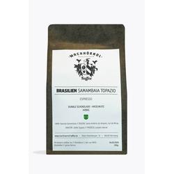 Machhörndl Brasilien Samambaia Topazio Espresso 1kg