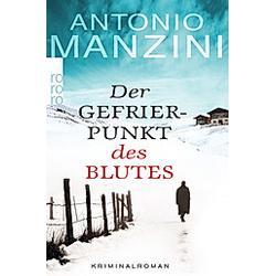 Der Gefrierpunkt des Blutes / Rocco Schiavone Bd.1. Antonio Manzini  - Buch