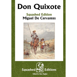 Don Quixote (Squashed Edition) als Taschenbuch von Miguel De Cervantes