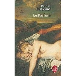 Le parfum. Patrick Süskind  - Buch