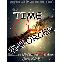 The Time Enforcer: eBook von Jim Ore