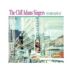 Cliff Singers Adams - On Broadway (CD)