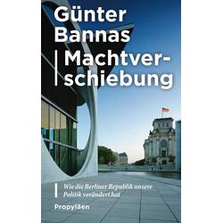 Machtverschiebung als Buch von Günter Bannas
