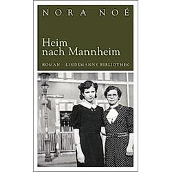 Heim nach Mannheim. Nora Noé  - Buch