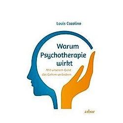 Warum Psychotherapie wirkt