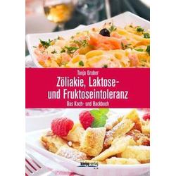 Zöliakie, Laktose- und Fruktoseintoleranz