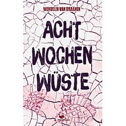 Acht Wochen Wüste. Wendelin Van Draanen  - Buch