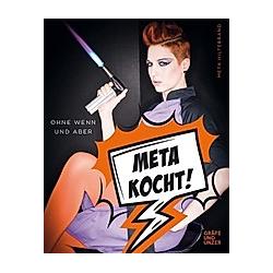 Meta kocht!. Meta Hiltebrand  - Buch