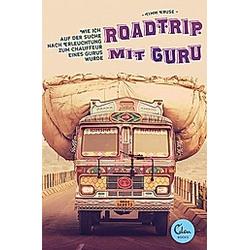 Roadtrip mit Guru. Timm Kruse  - Buch